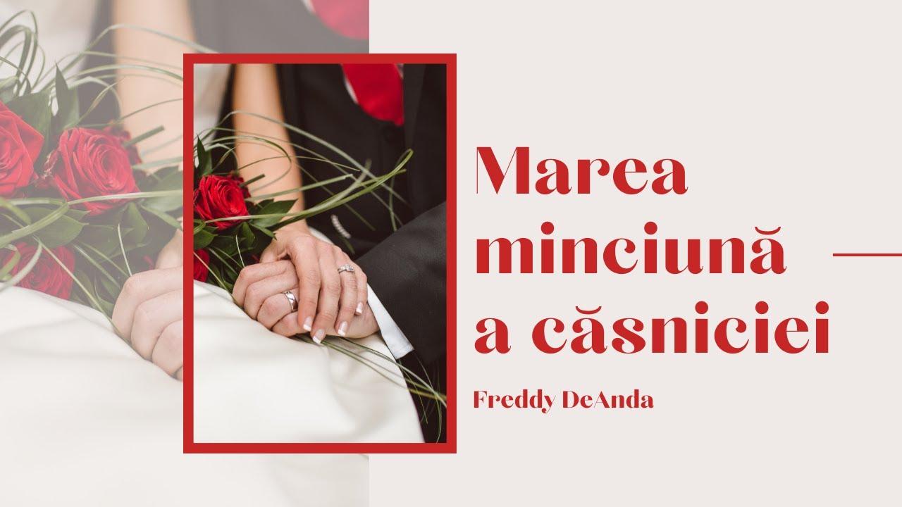 Marea minciună a căsniciei - Freddy DeAnda