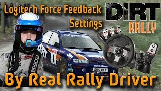 Logitech G25/G27 - DiRT Rally Force Feedback Settings by Real Rally Driver