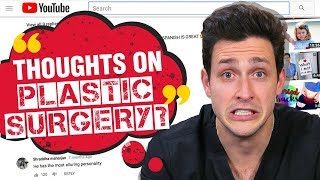 My Thoughts on Plastic Surgery | Responding to Your Comments | Doctor Mike