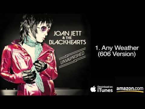 1. Any Weather (606 Version) - Joan Jett & The Blackhearts