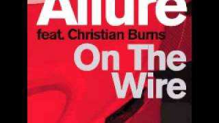 Download Allure feat. Christian Burns - On The Wire (W&W Remix) (Official) MP3 song and Music Video