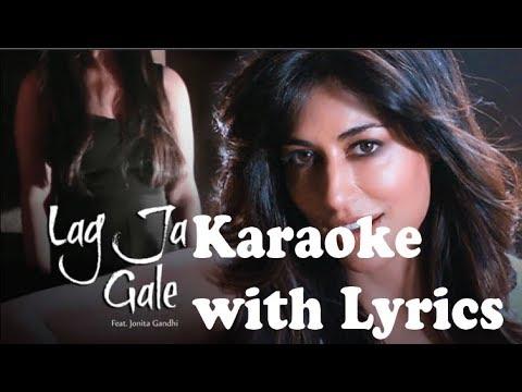 Lag Ja Gale Karaoke With Lyrics Feat Jonita Gandhi    Saheb Biwi Aur Gangster 3
