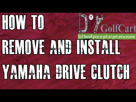 yamaha golf cart primary drive clutch how to remove and install Yamaha Golf Cart Clutch Rebuild