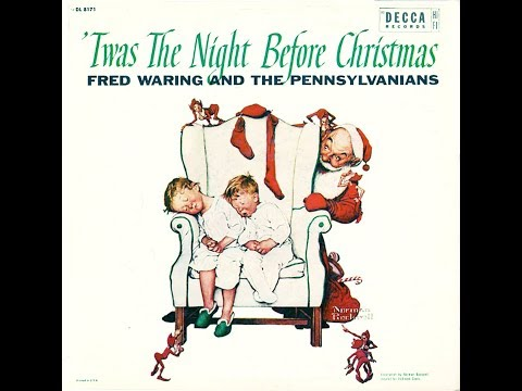 Fred Waring - 'Twas The Night Before Christmas 1955