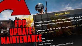 PUBG MOBILE Server Maintenance is here for FIRST PERSON MODE UPDATE | latest update |