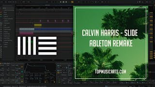 Calvin Harris - Slide Ableton Remake (Pop Template)