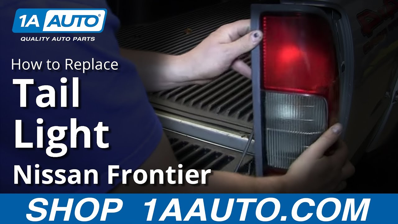 How To Replace Tail Light 00 04 Nissan Frontier Youtube