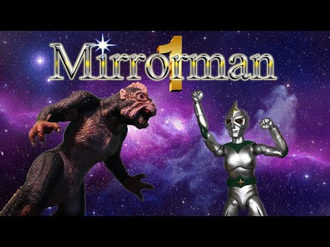 Mirrorman Episode 1