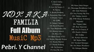 NDX AKA FAMILIA Full Album part 1