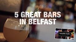 5 Great Bars in Belfast