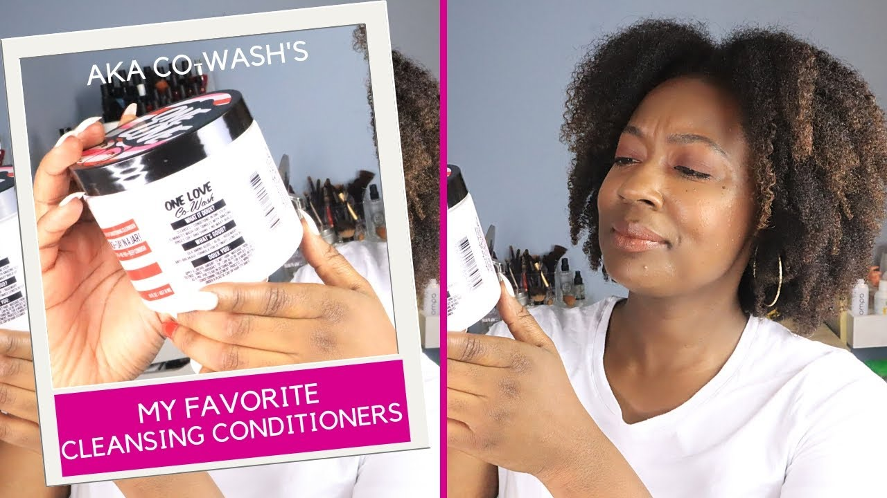 Best Co-Wash/Cleansing Conditioners for Healthy Hair... a VERY short list