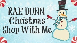 RAE DUNN CHRISTMAS SHOP WITH ME | RAE DUNN CHRISTMAS | RAE DUNN
