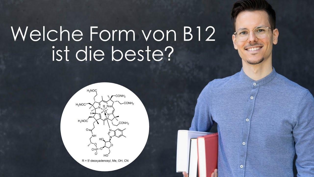 Welche Form von B12 ist am besten?