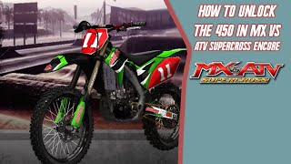 How to unlock the 450 in MX VS ATV Supercross Encore