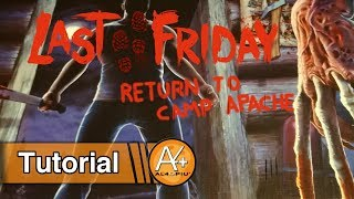 Tutorial - Last Friday: Ritorno a Camp Apache
