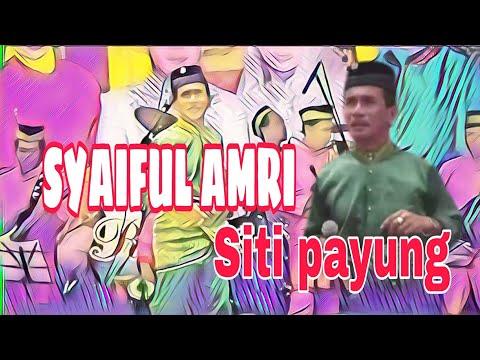 Syaiful Amri - Siti Payung