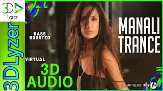 #manalitrance#yoyohoneysingh#nehakakkar Manali Trance virtual 3D Audio #3DLyzer #mostViewedSong