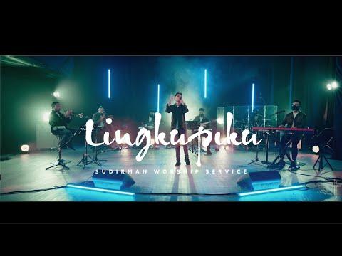 Lingkupiku by Ps. Alex Leo | Still (Disaat Badai Bergelora) - Sudirman Worship (LIVE)