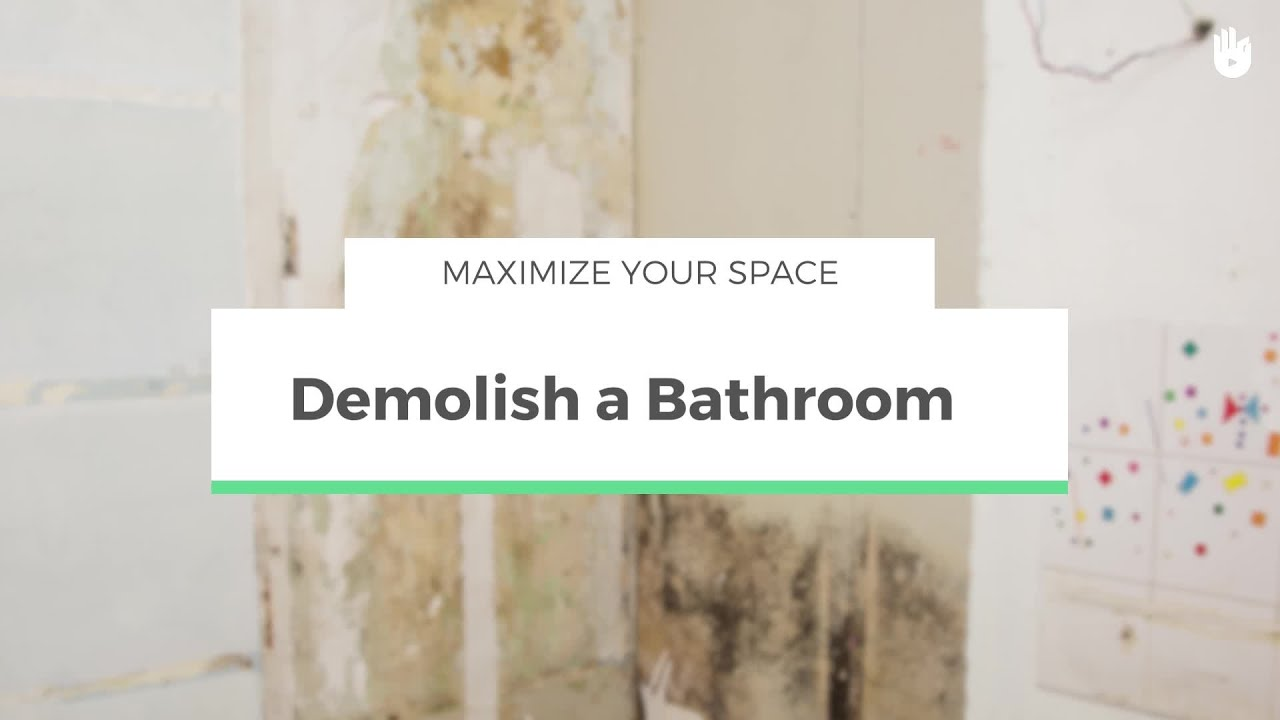 How To Demolish A Bathroom Maximize Your E