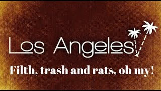 Los Angeles: Typhoid and typhus and plague??, Oh my!!