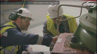 Contrôler la sûreté nucléaire - Une inspection de l'ASN