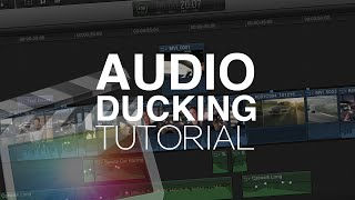 Audio Ducking Tutorial - Final Cut Pro X