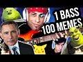 1 BASS, 100 MUSIC MEMES
