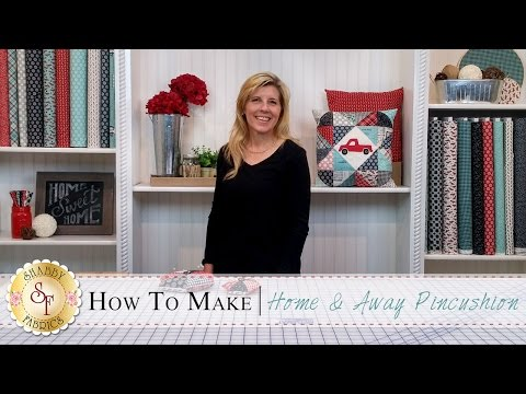 Home & Away Charm Pack Pincushion | with Jennifer Bosworth of Shabby Fabrics