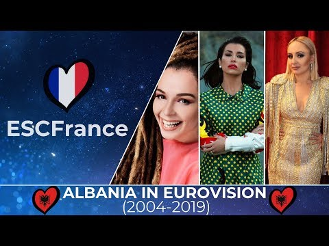 Albania In Eurovision | All Entries (2004-2019)
