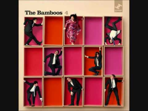 The Bamboos - I Don't Wanna Stop