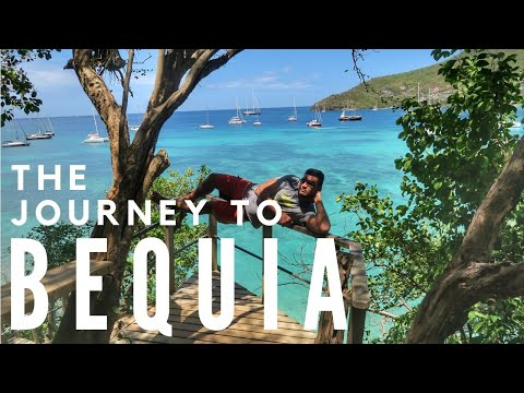 Journey to Bequia, St  Vincent and Grenadines