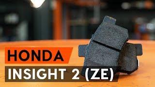 Τοποθέτησης Τακάκια Φρένων πίσω και εμπρος HONDA INSIGHT (ZE_): δωρεάν βίντεο