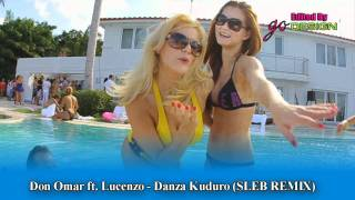 Don Omar ft. Lucenzo - Danza Kuduro (sleb remix)