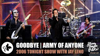GOODBYE (2006 TONIGHT SHOW WITH JAY LENO) ARMY OF ANYONE BEST HITS YouTube Videos