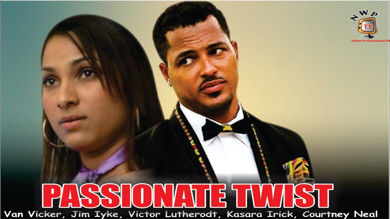 Download Passionate Twist   - Nigerian Nollywood  Movie