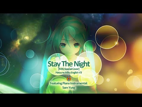 Zedd - Hatsune Miku English V3 - Stay the night [MJQ Special Cover]