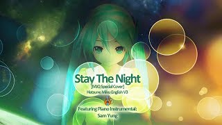 "Click ""show more"" for more info & mp3 download download: http://www.mediafire.com/download/m0yn76bnaeq5qgj/hatsune_miku_english_v3_-_stay_the_night_%5bmj..."