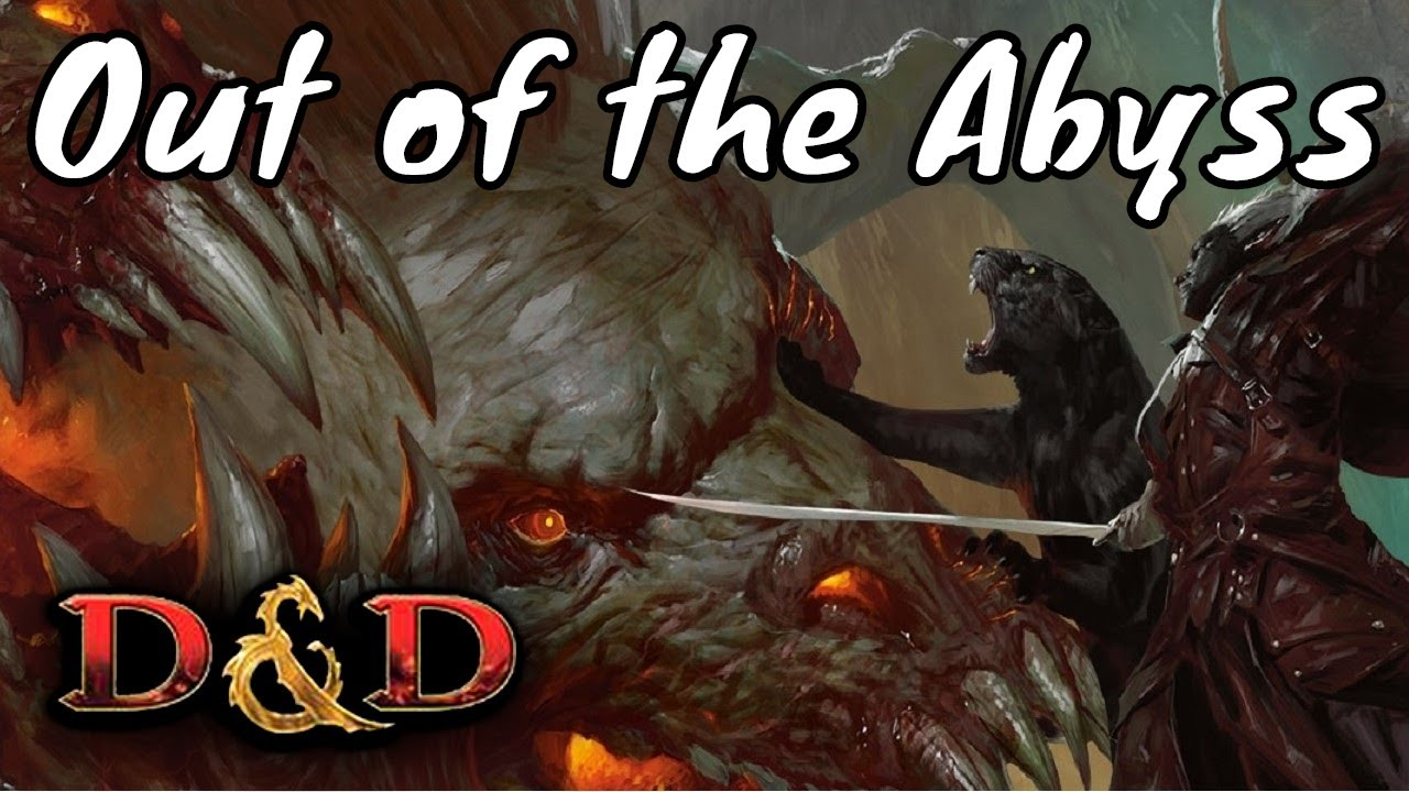 Out of the Abyss Review D&D 5E (Spoilers)