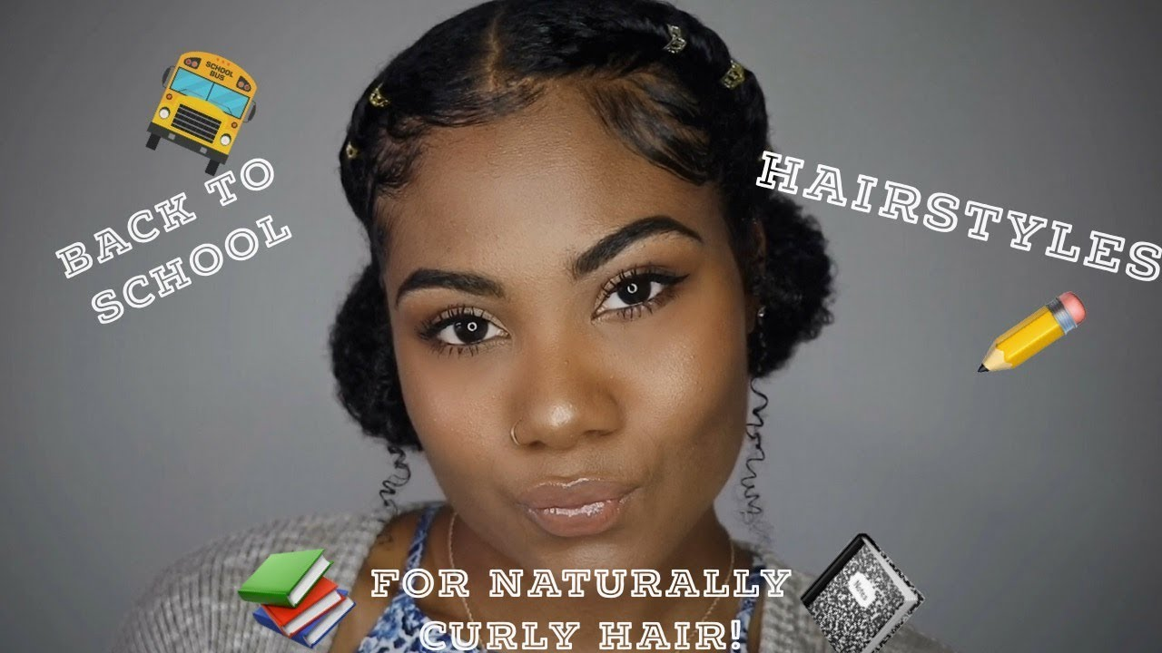3 Quick And Simple Back To School Hairstyles For Naturally Curly Hair