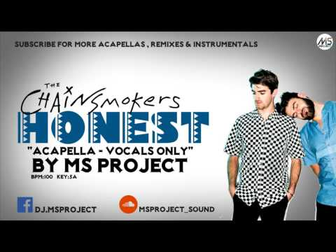 The Chainsmokers - Honest (Acapella - Vocals Only)