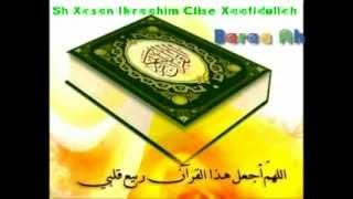 Tafsiirka Quranka Suratu AL-Saba ayada  1 -9 Sh Xasan Ibrahim Ciise