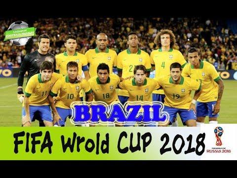 FIFA World Cup Football Team Brazil 2018 - YouTube