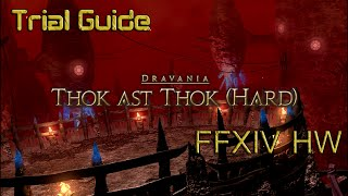 FFXIV HW: Thok Ast Thok (Hard) / Ravana HM Trial Guide [Patch 3.0ea]