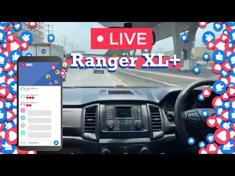 ทดลองขับ รถฟอร์ด Ranger XL+ จาก Liveสด by P.M Ford