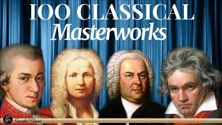 100 Classical Masterworks | Mozart Beethoven Chopin Schubert Haydn ...