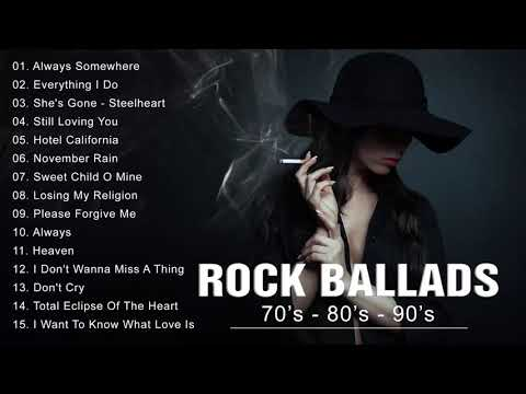 Rock Ballads 70's - 80's - 90's | Best Rock Ballads of All Time