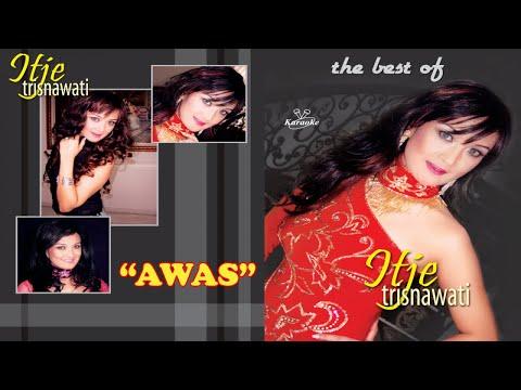 Unduh lagu Itje Trisnawati - Awas (Karaoke) Mp3 terbaru 2020