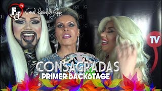 CONSAGRADAS / BACKSTAGE 01 - CANAL FARANDULA GAY