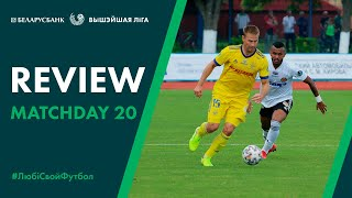 Review of «Belarus Premier League» Matchday 20