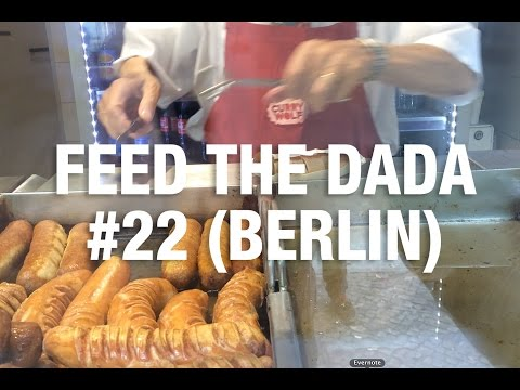 Feed The Dada #22 (Berlin)